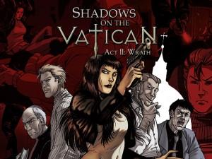 Shadows on the Vatican - Act II